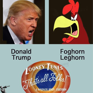 Donald Trump & Foghorn Leghorn - same guy. Both blabbermouths, both chickens, both looney tunes. #Miserable https://t.co/wSMLYChYmc