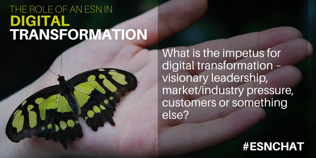 Q1: What's driving #DigitalTransformation:  leadership, market/industry pressure, customers, other? #esnchat https://t.co/KxmbulzUwr