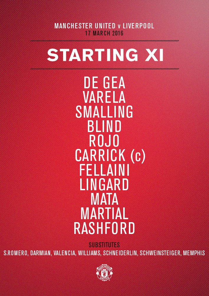 United: De Gea, Varela, Smalling, Blind, Rojo, Carrick, Fellaini, Lingard, Mata, Martial, Rashford #mufc