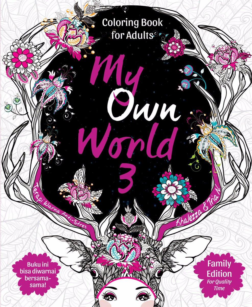 Penerbit Renebook On Twitter Yang Mana MyOwnWorld Favoritmu My Own World Coloring Book For Adults Pertama Di Indonesia