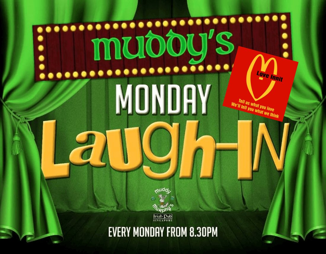 @comedyhubsg Pre. Monday Laugh-IN with Love Innit... in ass. with #AEFest at @MuddyMurphyshttps://t.co/DMIxkfhPYP https://t.co/lgWNgS5QDj