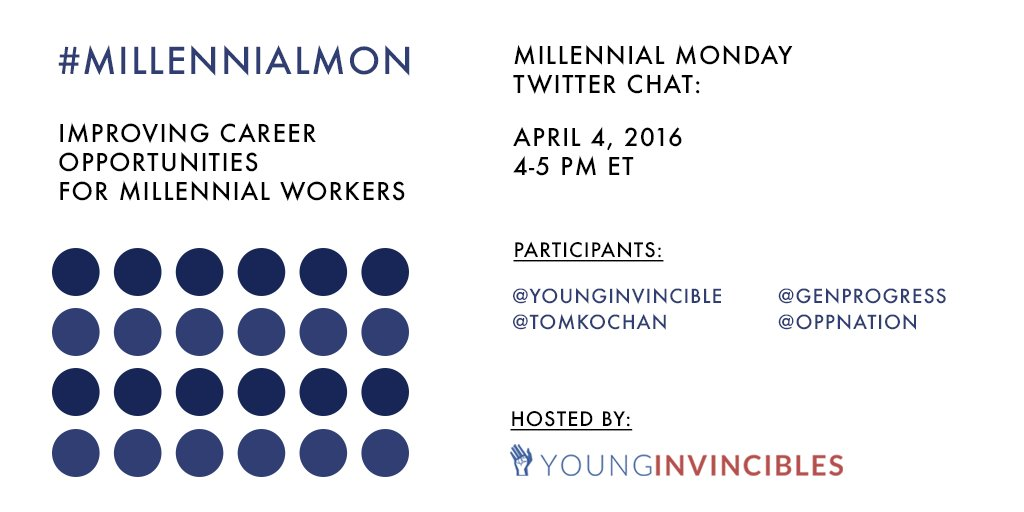 Mark your calendars! 4/4 @ 4pm ET for #MillennialMon! We're talking about #workforcedev + #highered + #jobs. https://t.co/KC9dKFyVGE