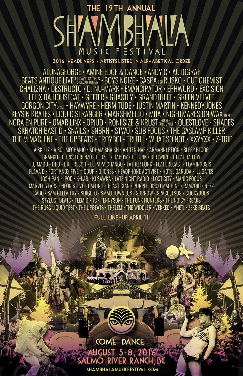Distractions aside, here is our final & complete #Shambhala2016 headliner line-up! Thx to @onbeyond for the design! https://t.co/fJVABt0YqO