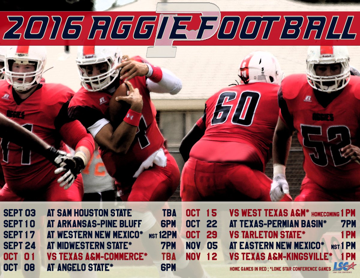 Opsu Football On Twitter 2016 Aggie Football Schedule Https T