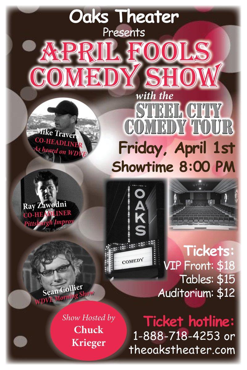 April Fools Day Comedy Show @TheOaksTheater tix at theoakstheater.com @BoringPGH @PghComedy @412nat