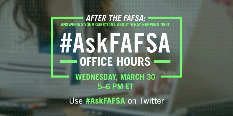 Thumbnail for March 2016 #AskFAFSA Office Hours: After the FAFSA, What Happens Next?