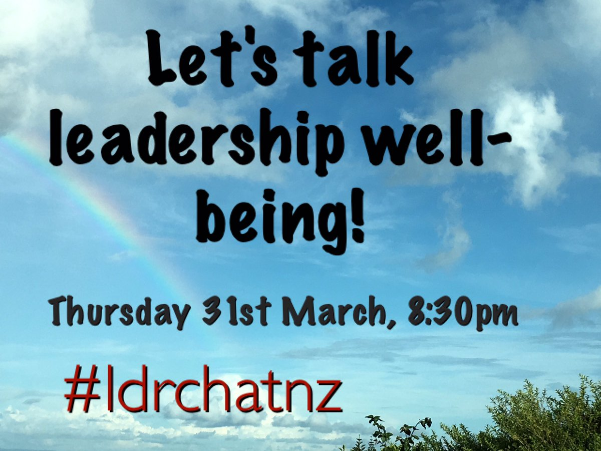 Don't forget - it's tonight 8:30 - it's where all the fabulous leaders hang out!!  Let's chat well-being! #ldrchatnz https://t.co/8Il2l9QJwD