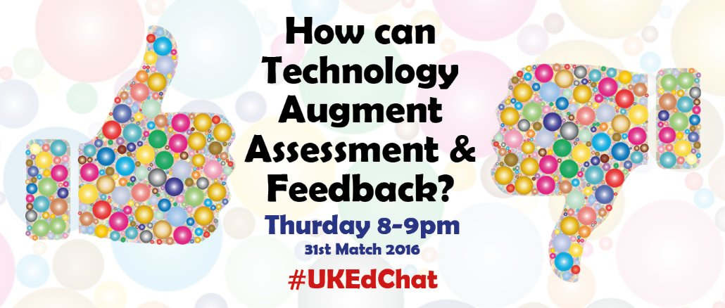 It's 8pm. Time for #ukedchat. Tonight we are discussing using tech to aid assessment & feedback https://t.co/wq7SGVEYCY