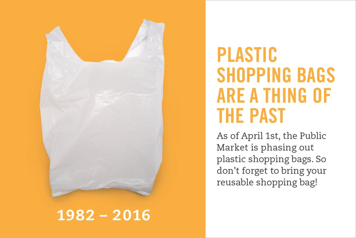 Change starts tomorrow! the Public Market is phasing out plastic shopping bags. So don't forget to bring your own! https://t.co/ppBzxJv9HV