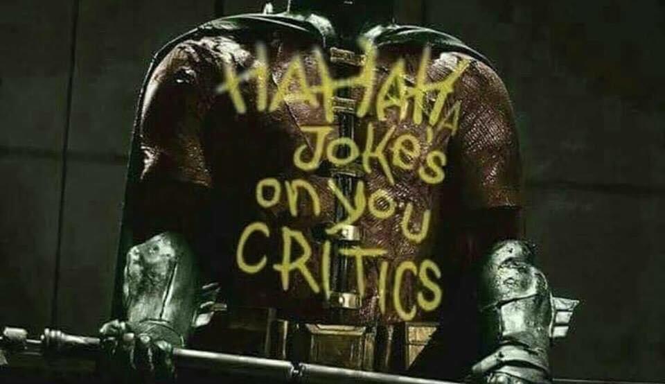 Some Guy Who Rants <b>on</b> Twitter: &quot;Ha Ha Ha. <b>Joke&#39;s on you</b>, critics ...