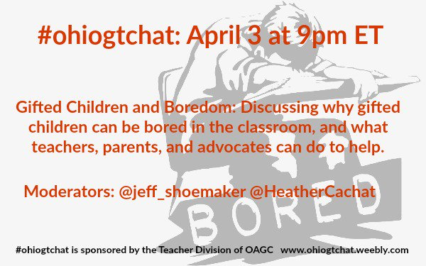 Thumbnail for #ohiogtchat April 3: Gifted Children and Boredom
