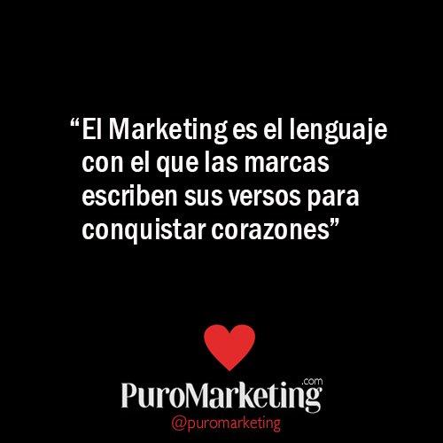 """""""El #Marketing es el lenguaje con el que las marcas escriben sus versos para conquistar corazones"""" @puromarketing https://t.co/RVBanhKbVE"""