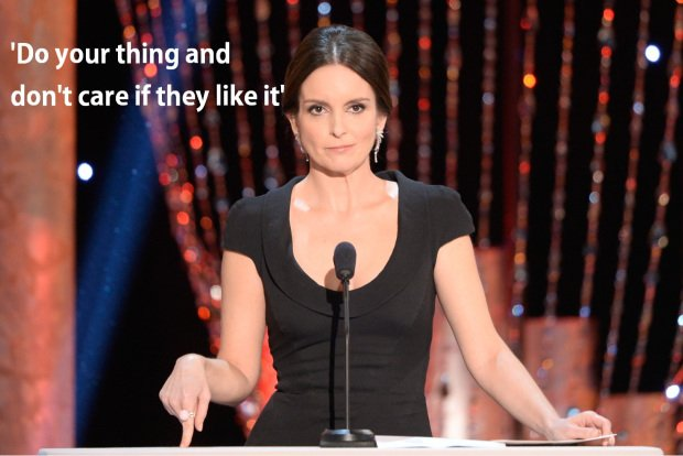 Do your thing and don't care if they like it. -Tina Fey #quote https://t.co/isj607tgom