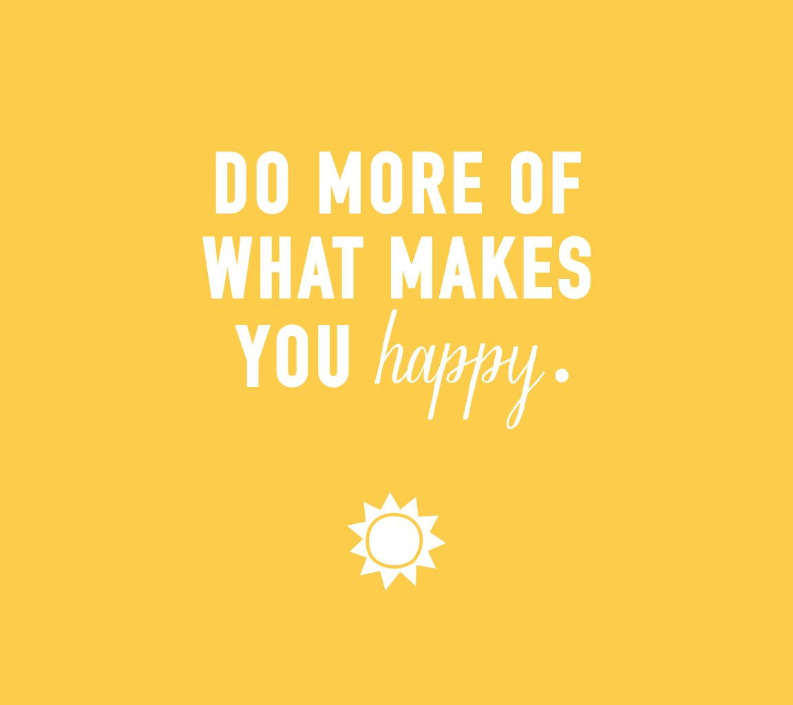 What do you need for happiness