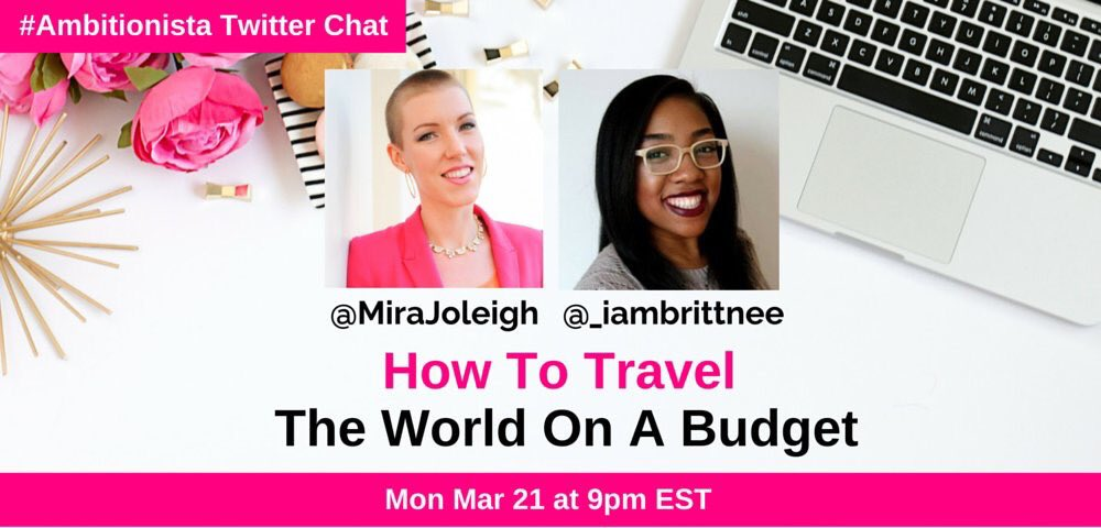 Thumbnail for #Ambitionista Chat: How to Travel the World on a Budget