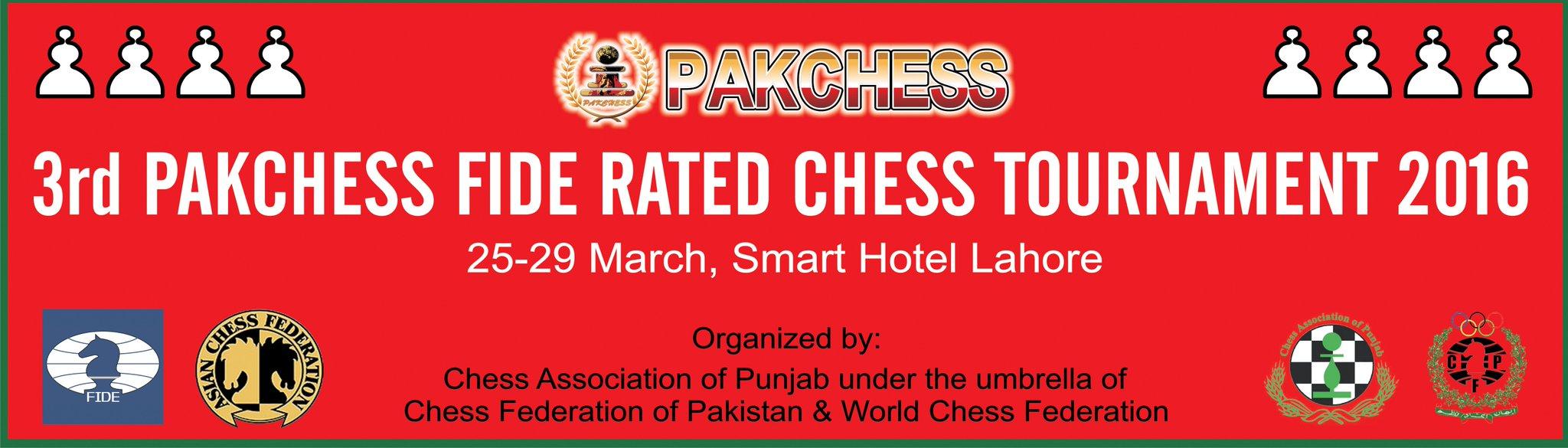 3rd PAKCHESS Fide rated Chess Tournament 2016