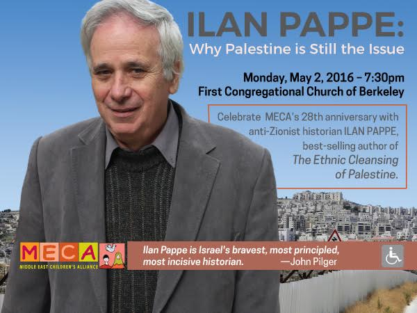 Ilan Pappe: Why Palestine is Still the Issue. @ First Congregational Church | Berkeley | California | United States