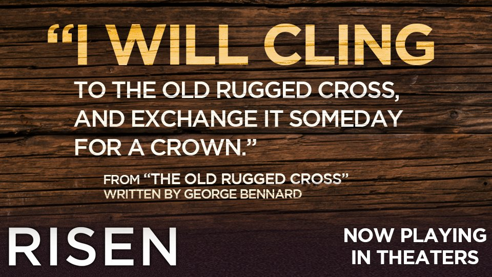 Risen Movie On Twitter I Will Cling To The Old Rugged