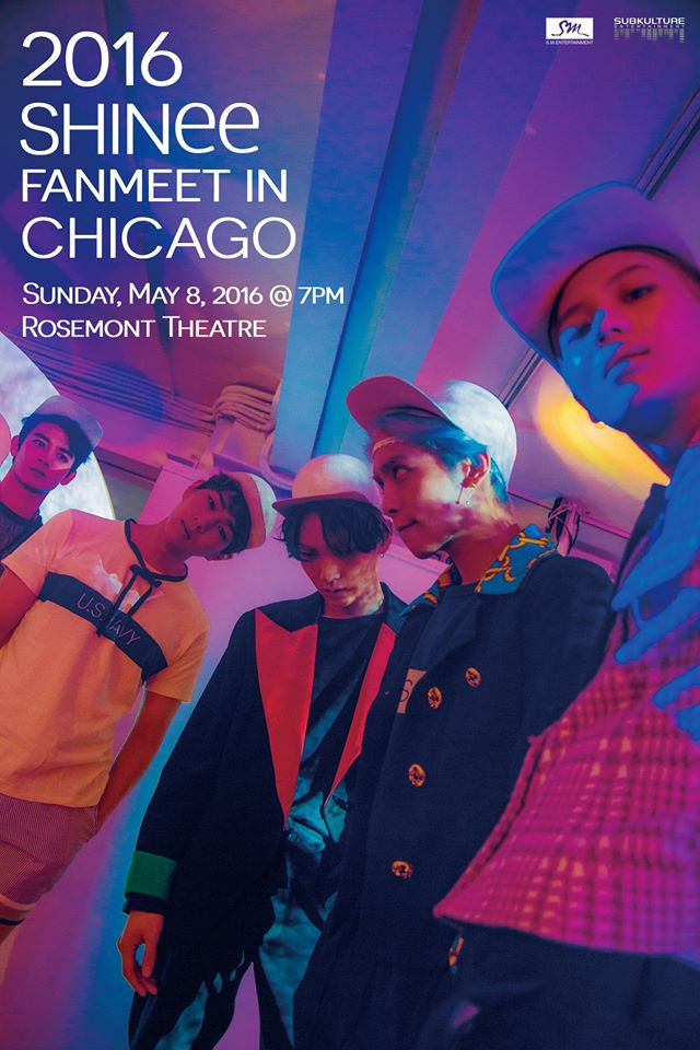 . @SubKultureEnt & @SMTOWNGLOBAL Present:  2016 SHINee Fanmeet In Chicago!  https://t.co/lZFMy25xZA https://t.co/QDMzf9AkyS
