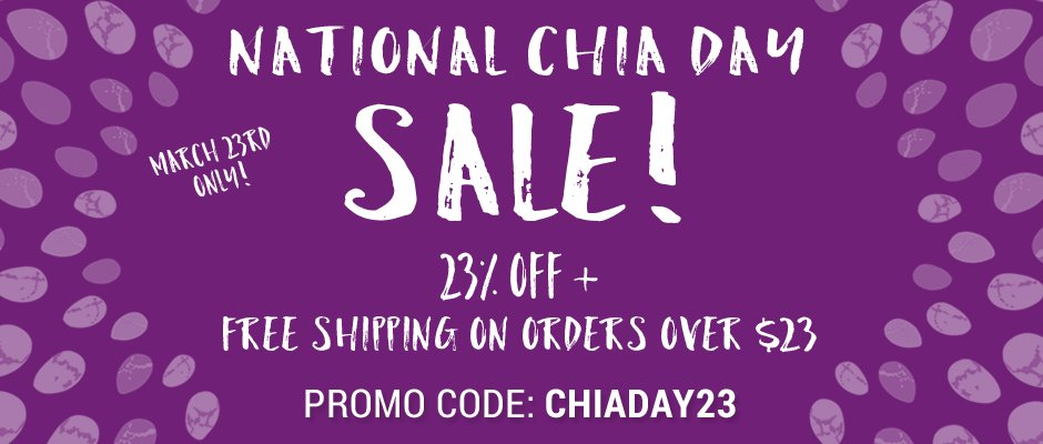 It's #NationalChiaDay! To celebrate, enjoy 23% off & get #FreeShipping on orders over $23! https://t.co/OxNBvnl0Ip https://t.co/akZMIfhJAK
