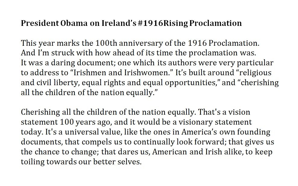 ".@POTUS statement on ""visionary"" #1916Rising Proclamation @WhiteHouse St Patrick's Reception last week #Ireland2016 https://t.co/OjrcvPJzF8"