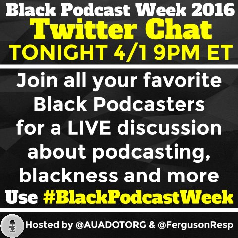 Before our Live Twitter Chat - check out this @FergusonResp Blog Post re #BlackPodcastWeek - https://t.co/AeypPu8GVR https://t.co/lXngpdaPTM