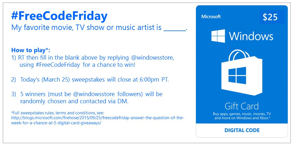 Welcome @XboxEntertain! Enter to win one of FIVE $25 #WindowsStore digital gift cards for #FreeCodeFriday! https://t.co/8u7oLBPZMe