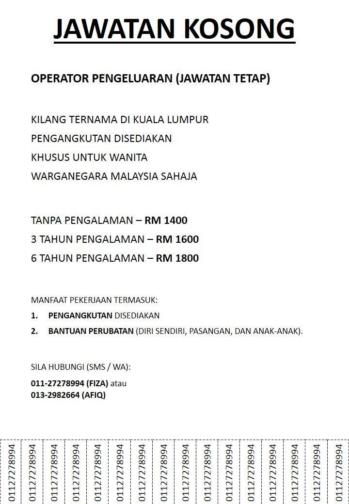 Afiq Ismail On Twitter Iklan Jawatankosong Utk Operator Kat Kilang Kl Pm No Yang Tertera Dalam Gambar Https T Co 7ubemactha