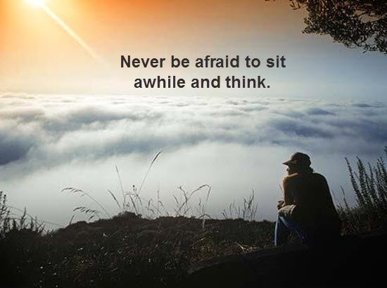 Never be afraid to sit awhile and think. #quote #leadership #success https://t.co/DxQ2lCtUHn