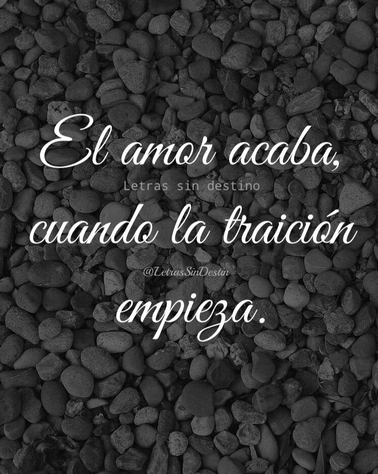 Letras Sin Destino On Twitter Amor Traicion Marzo Frases Rt