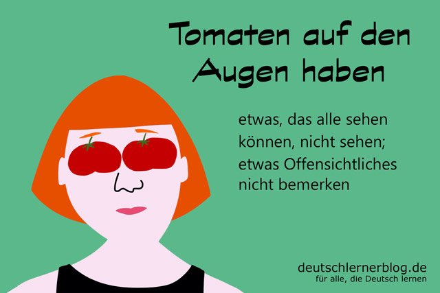 deutschlernerblog on twitter wer keine tomaten auf den. Black Bedroom Furniture Sets. Home Design Ideas