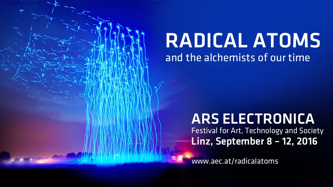 RADICAL ATOMS and the alchemists of our time: The theme of the 2016 Ars Electronica Festival https://t.co/zrEyMSnrfx https://t.co/RgXPFcVVrC