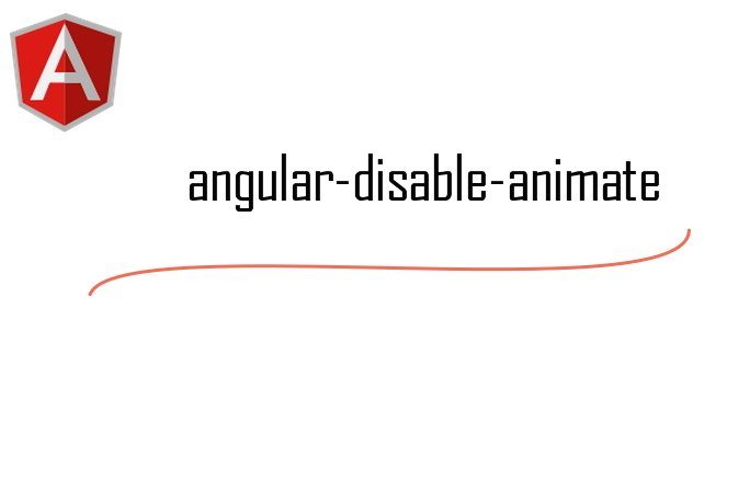 An Angular directive that disables ng-animate on selected elements.