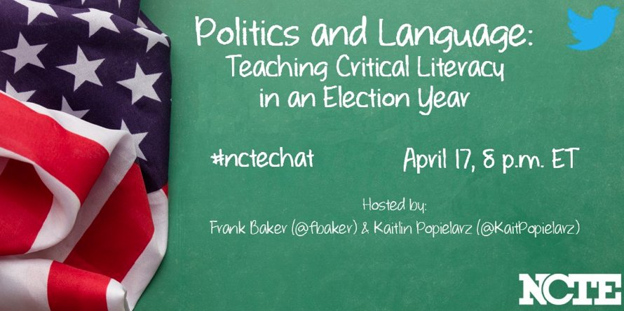 Join #nctechat tonight @ 8PM for a chat about Politics & Language - Teaching Critical Literacy in an Election Year https://t.co/kAZl5YydDh