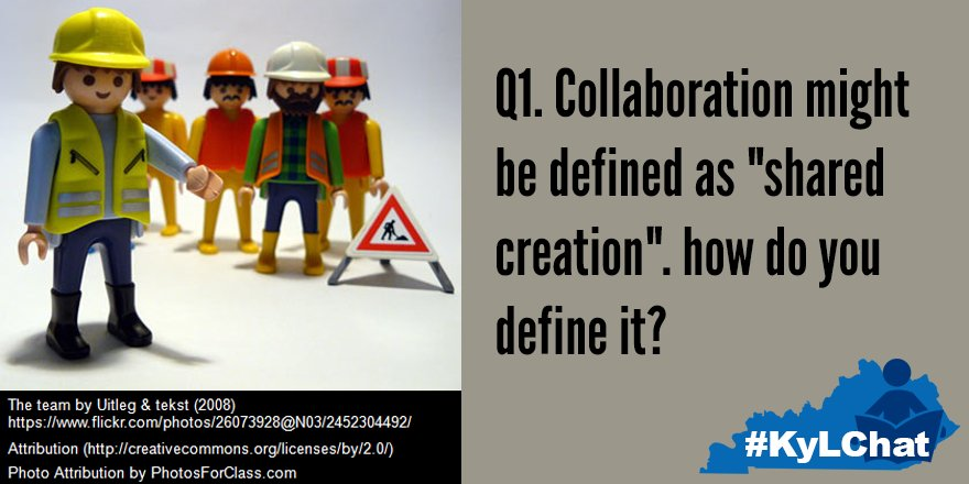 "Q1 Collaboration might be defined as ""shared creation"".(4 https://t.co/DK4Te2Mps3 ) how do you define it?  #KyLChat https://t.co/BkQAnsP3nY"