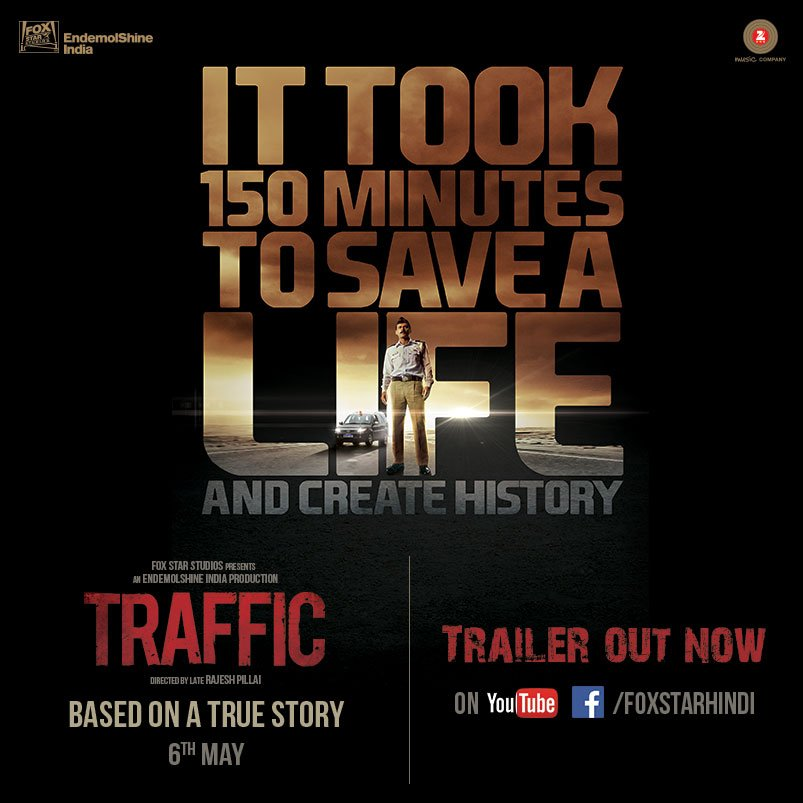 """Fox Star Hindi on Twitter: """"150 minutes, 160 kms and a mission to save a  life! Watch the official #TrafficTrailer here: https://t.co/JMedYbkRuQ ..."""
