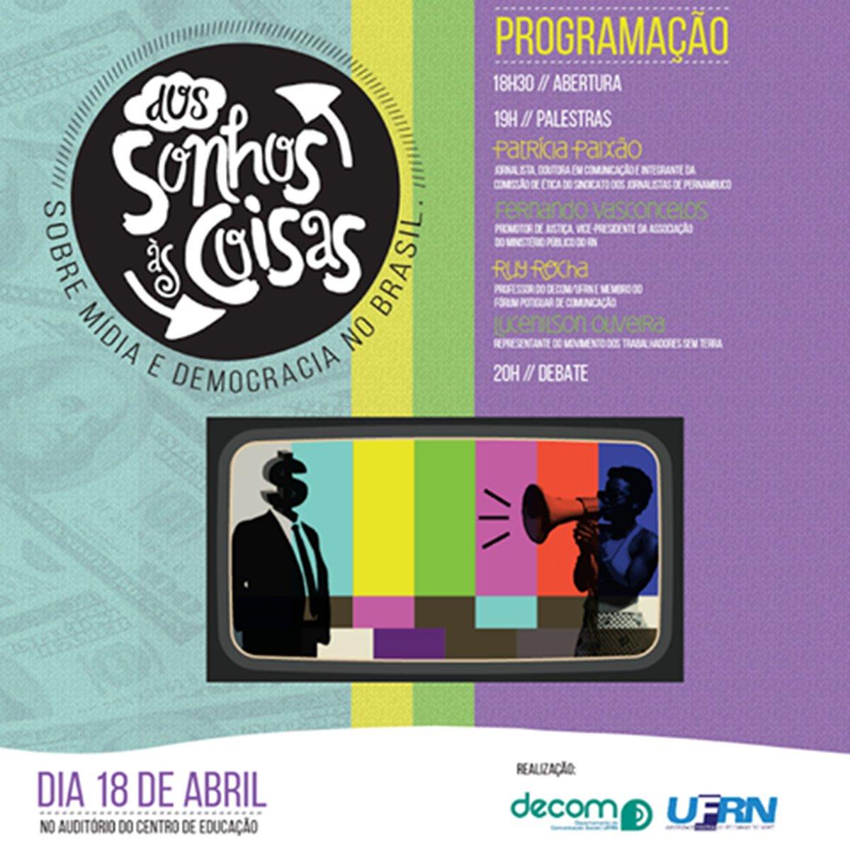 """DECOM promove, dia 18 de abril, o seminário: """"Dos Sonhos às Coisas: sobre mídia e democracia no Brasil"""". https://t.co/2qotp6zdSi"""