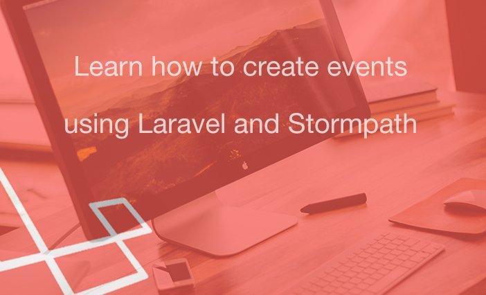 Stormpath Laravel Event Firing Squad – Stormpath User Identity API