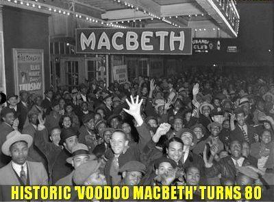 RT @Wellesnetcom Orson Welles #OrsonWelles landmark Harlem production of VOODOO MACBETH turns 80 this week | https://t.co/0U0hR9jMSs