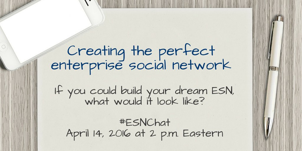 On today's #ESNchat we're discussing Building the Perfect #ESN https://t.co/9xb4lkXMhf