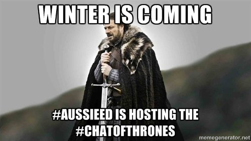 #aussieED hosts the #ChatOfThrones in 6 mins ... Come play.... https://t.co/nVZeXB769H