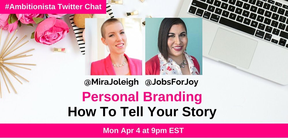 Thumbnail for #Ambitionista Chat: Personal Branding > Tell Your Story