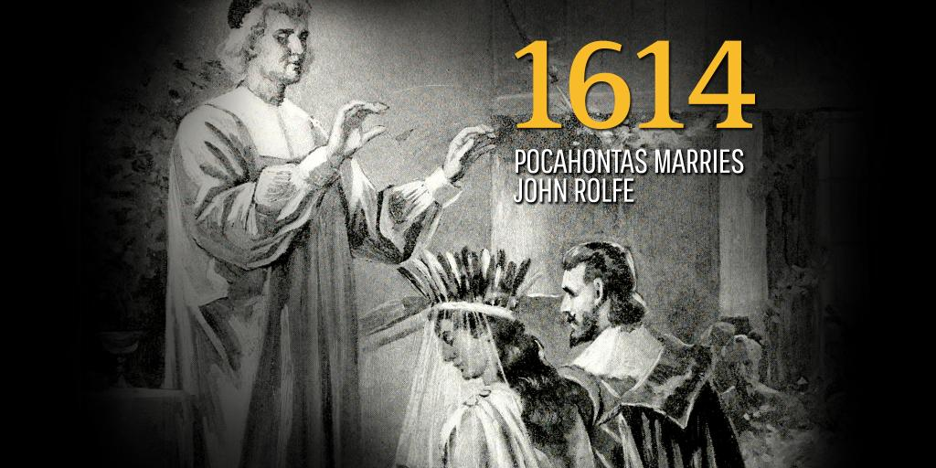 On Thisdayinhistory 1614 Pocahontas Marries John Rolfe In