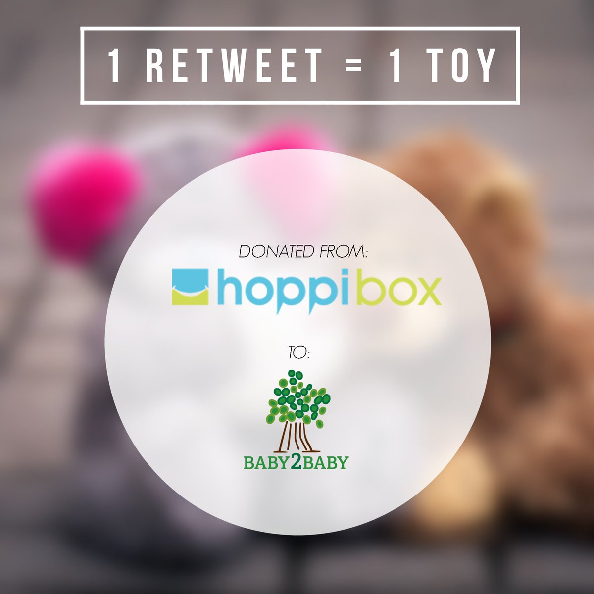 For every RETWEET @hoppibox will donate to 1 new toy to a child @baby2baby serves! Pls RT today! #givingback https://t.co/vrslYtbTuF