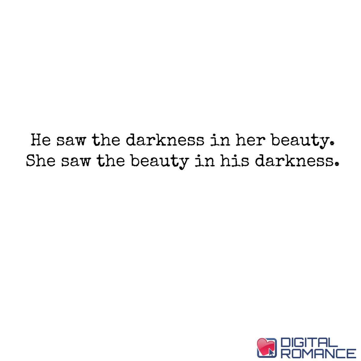 Digital Romance Inc On Twitter He Saw The Darkness In Her Beauty