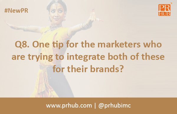 Q8. One tip for the marketers who are trying to integrate both of these for their brands? #NewPR https://t.co/Q1tWnuccTb