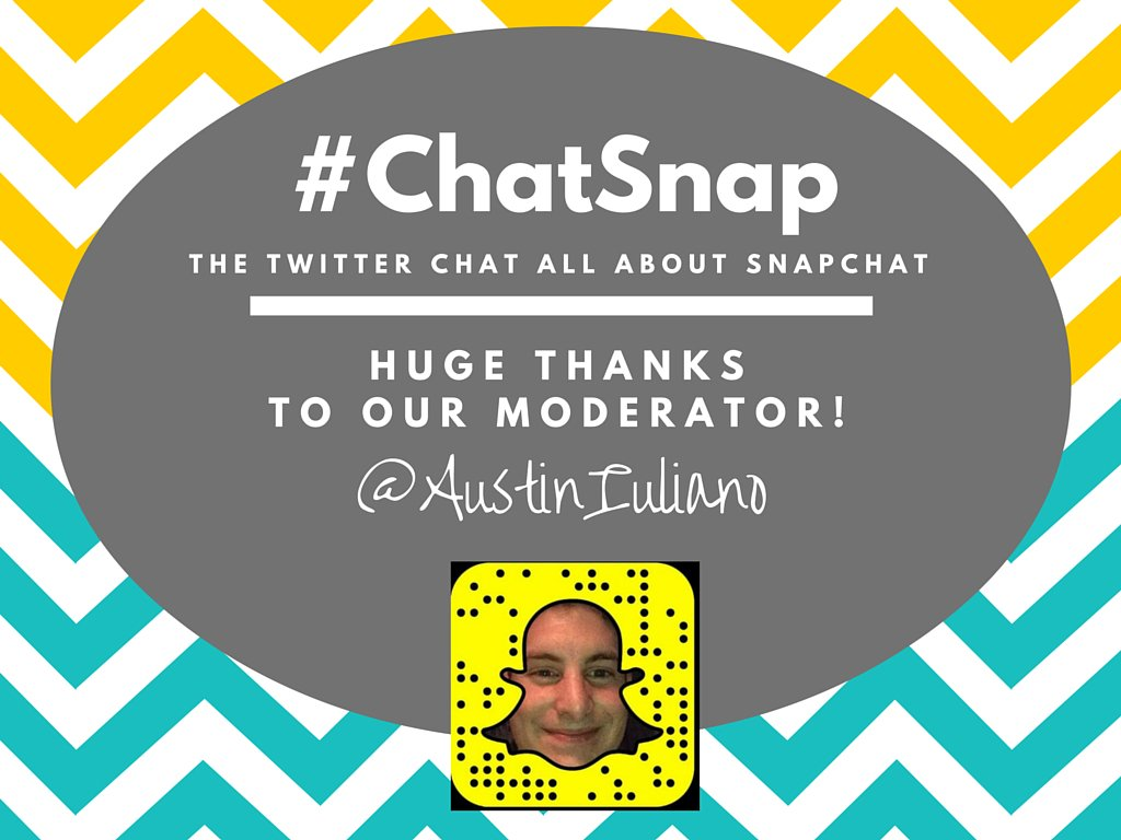 While I am sharing Q's, your moderator is @AustinIuliano ... he will be engaging nonstop for next hour!  #ChatSnap https://t.co/RylyVuG7fu