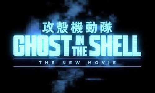 Bosslogic On Twitter Hold Up The New Ghost In The Shell Anime Movie Is Called Ghost In The Shell The New Movie Https T Co Bmvupmbz3v
