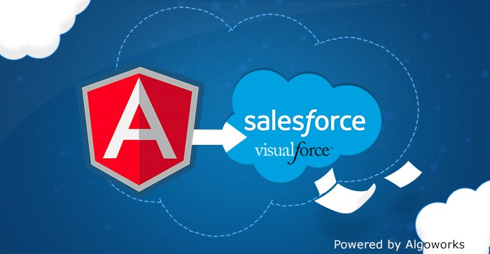 4 Reasons to use AngularJS in Salesforce Visualforce pages – Algoworks