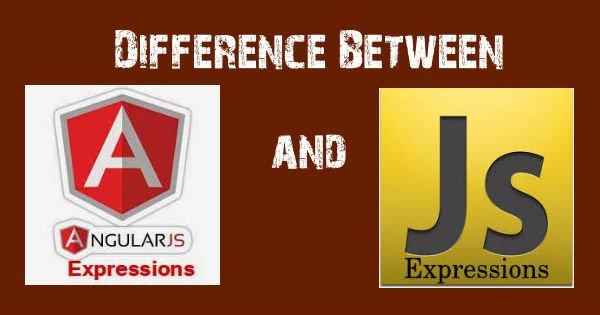 Difference between AngularJS Expressions and JavaScript Expressions. – Find Nerd